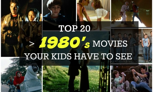 20 Movies from the 80s Your Kids will Love
