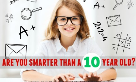 Are you Smarter than a 10 year old?