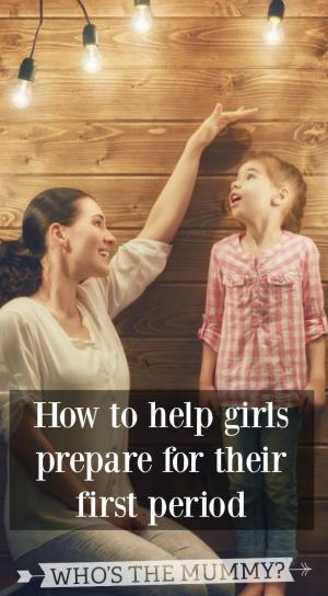 how to help girls prepare for their first period
