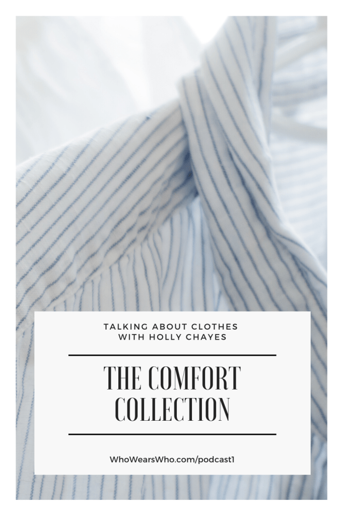 Talking About Clothes podcast | Collection 1: Comfort in Clothing
