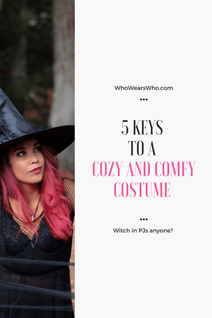 5 Keys to a Cozy and Comfy Costume