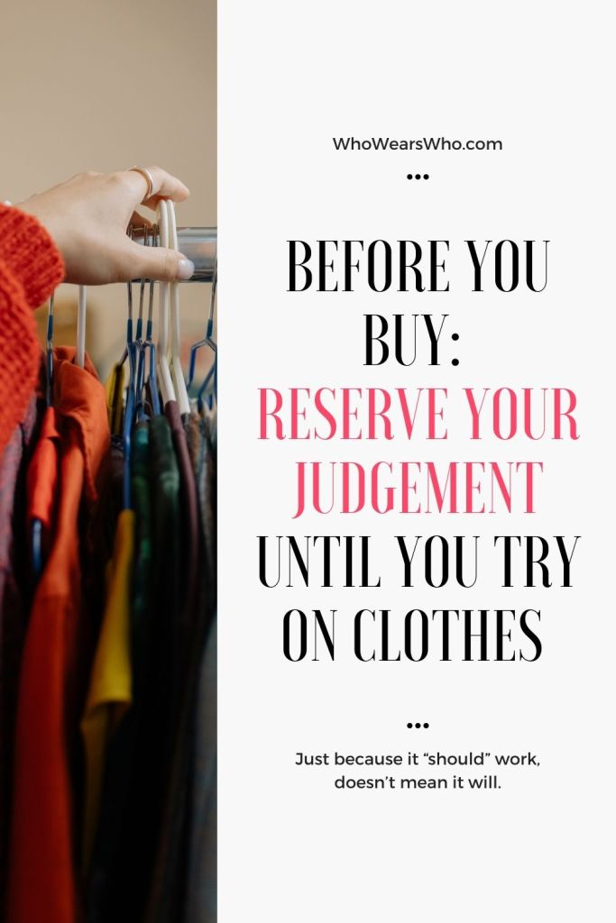 Before You Buy reserve your judgement until you try on clothes graphic