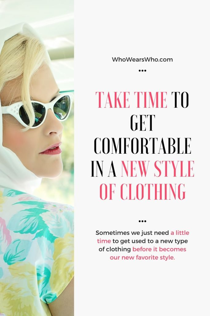 Take time to get comfortable in a new style of clothing blog graphic