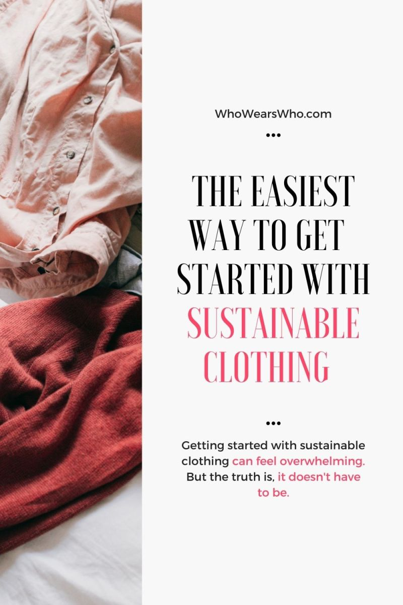 The easiest way to get started with sustainable clothing blog graphic