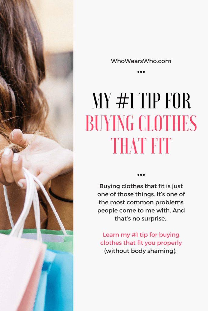 My #1 tip for buying clothes that fit blog graphic