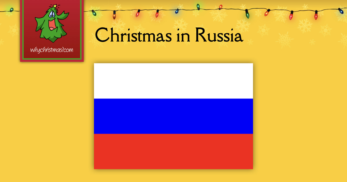 Christmas In Russia Christmas Around The World Whychristmas?com