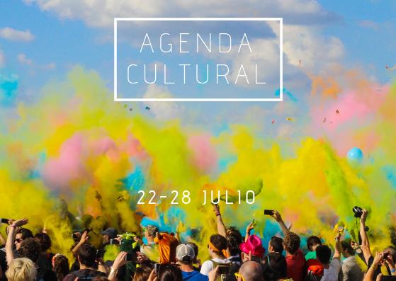 AGENDA CULTURAL | ¿Qué hacer del 22 al 28 de julio?