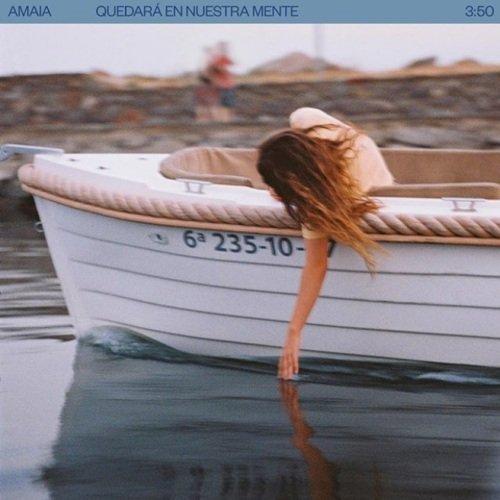 """""""Quedará En Nuestra Mente"""" es lo nuevo de Amaia"""