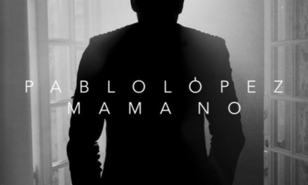 """Un rotundo SÍ para el """"Mama no"""" de Pablo López"""