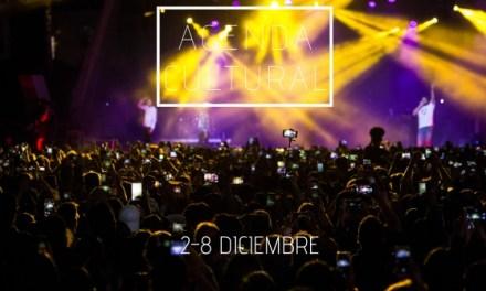 AGENDA CULTURAL | ¿Qué hacer del 2 al 8 de diciembre?
