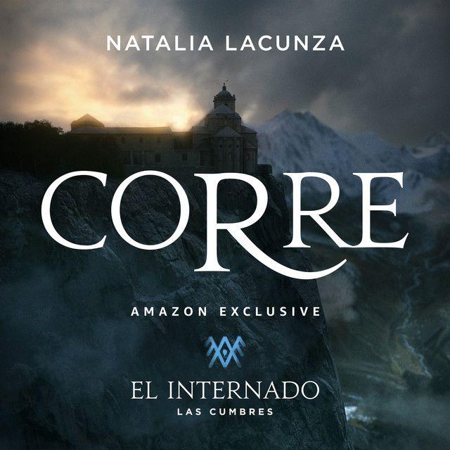 """""""Corre"""", lo nuevo de Natalia Lacunza para """"El Internado: Las Cumbres"""""""
