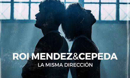 """Roi Méndez y Cepeda caminan en """"La misma dirección"""""""