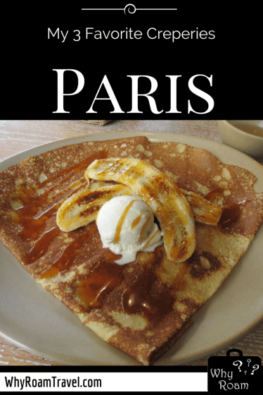 Favorite Creperies in Paris | WhyRoamTravel.com