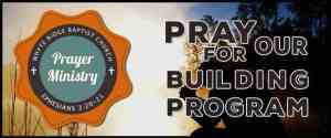 Prayer for our building program