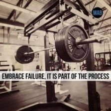 Embrace Failure, it is part of the process