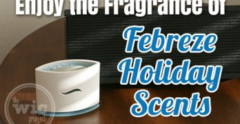 Enjoy the Fragrance of the Holidays with Febreze Holiday Scents #FebrezeHoliday