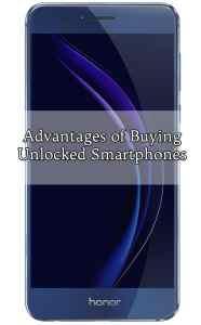 Advantages of Buying Unlocked Smartphones