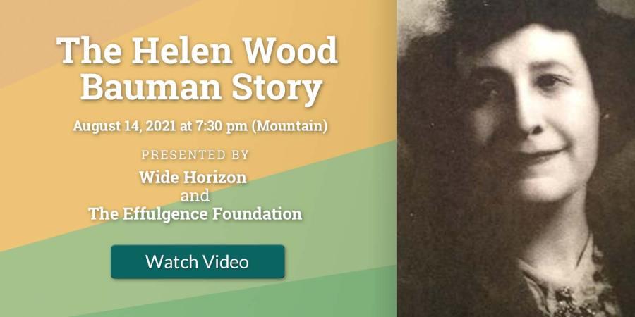 The Helen Wood Bauman Story