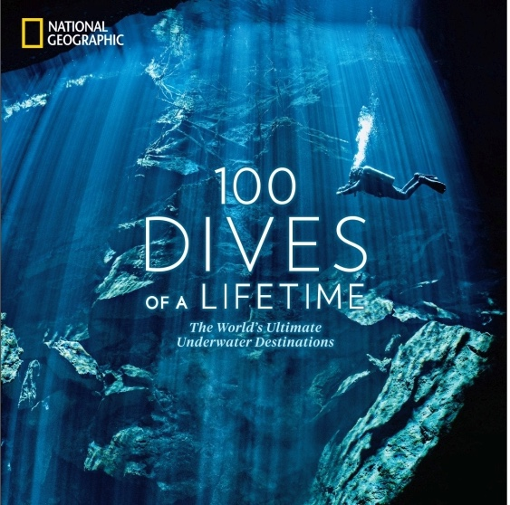 """National Geographic Book – """"100 Dives of a Lifetime"""""""