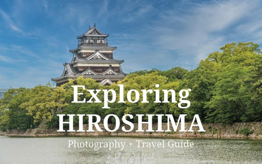 Exploring Hiroshima, Japan