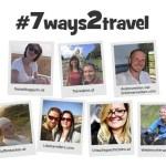#7Ways2Travel: 7 Tage – 7 Reisetipps für EUCH