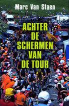 Achter De Schermen Van De Tour