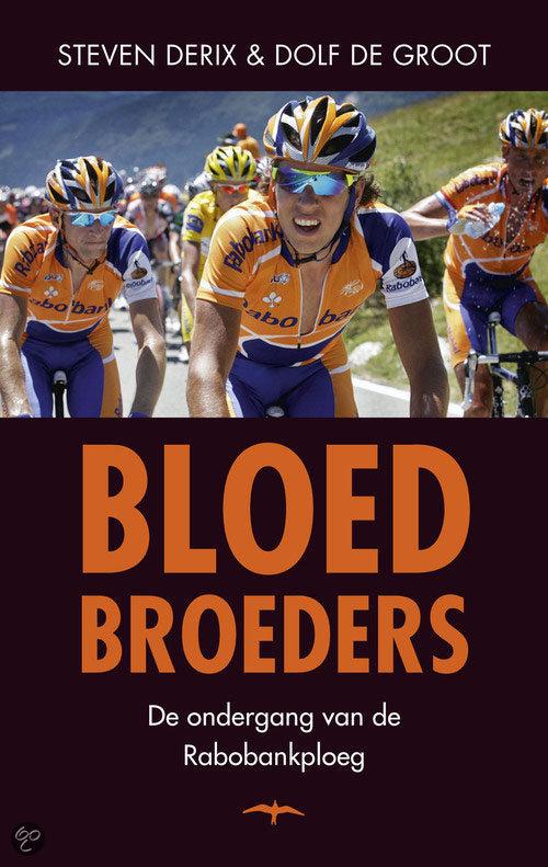 Bloedbroeders - Steven Derix en Dolf de Groot