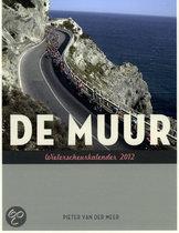 De Muur Wielerscheurkalender / 2012, Diverse Auteurs & Pieter vander Meer…