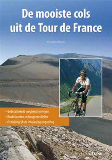 De mooiste cols uit de Tour de France – Kristian Bauer
