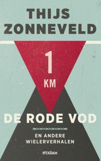 Het rode vod  – Thijs Zonneveld
