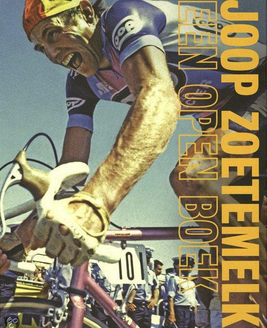 Joop Zoetemelk -Een open boek, Jacob Bergsma & Joop Holthausen