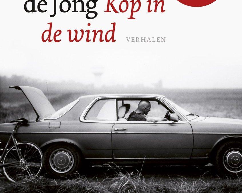 Kop in de wind – Wilfried de Jong