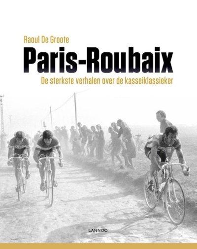 Paris-Roubaix – Raoul de Groote