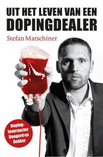 Uit het leven van een dopingdealer – Stefan Matschiner