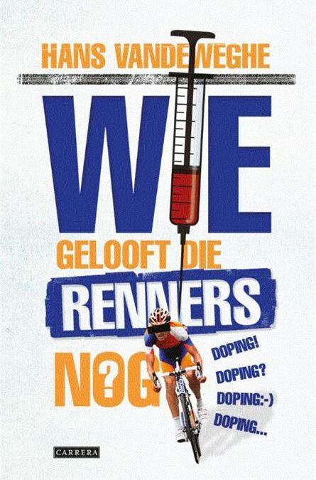 Wie gelooft die renners nog? (ebook)