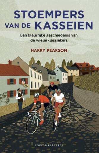 Stoempers van de kasseien – Harry Pearson