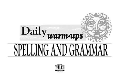 Daily Warm-Ups Spelling & Grammar (Grades 5-8)
