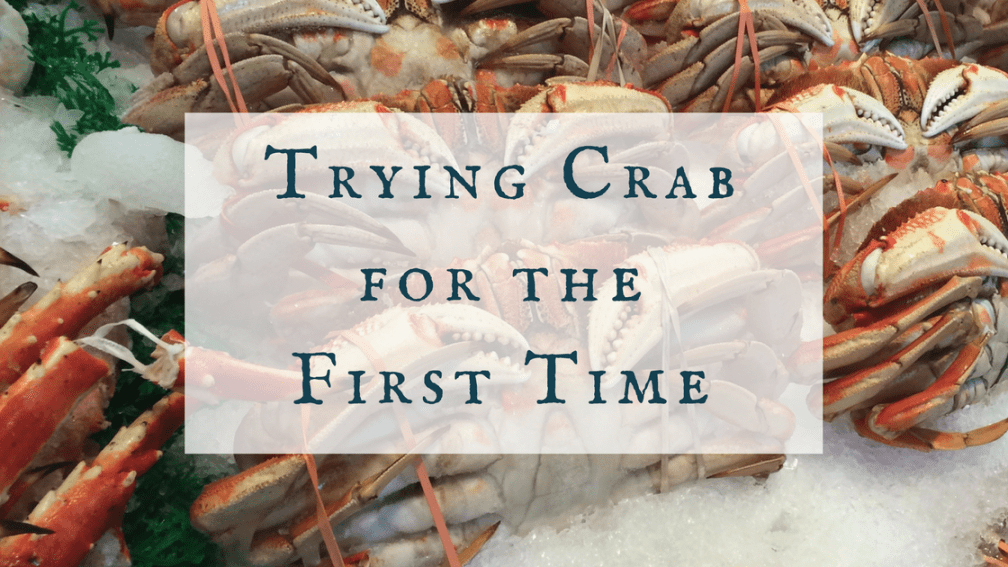 Trying Crab for the First Time blog post - Wife in the Country