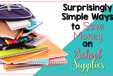 Surprisingly Simple Ways To Save Money on School Supplies