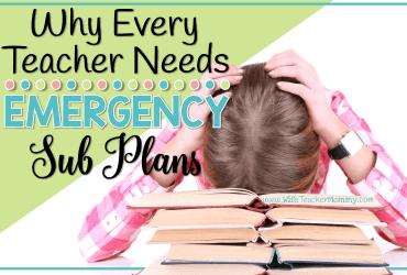 Why Every Teacher Needs Emergency Sub Plans