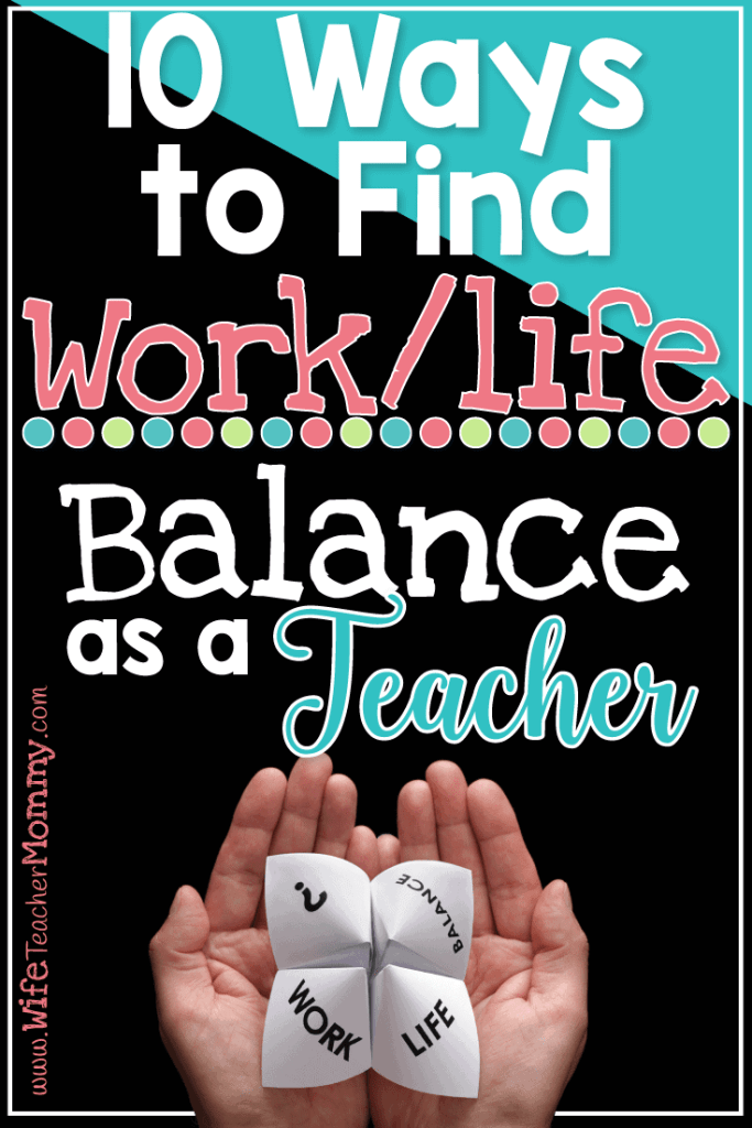 Are you trying to find work/life balance as a teacher? It can be a struggle to balance your teaching life and your family life. Follow these tips to be productive and take time for yourself, as well.