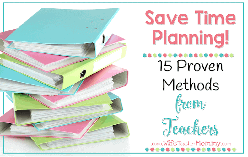 15 Ways to Save Time Planning from Teachers Blog Post Header