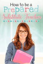 How To Be a Prepared Substitute Teacher