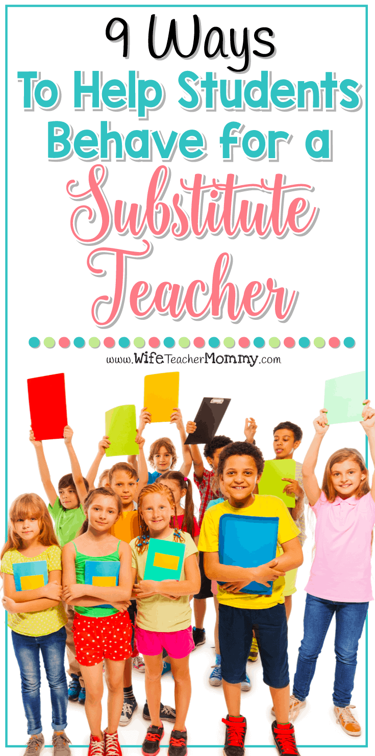 Need to give your students some motivation to behave for a substitute teacher? These 9 tips are great tips from other teachers are positive ways to do so!