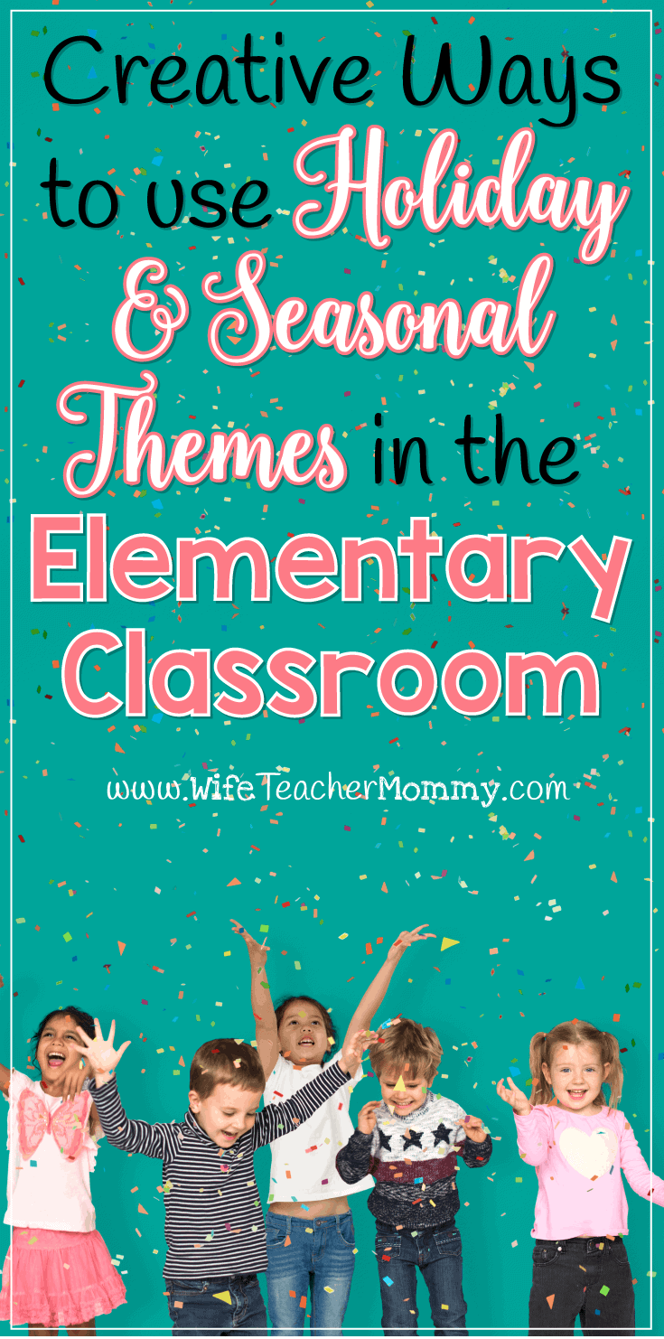Need inspiration about how to incorporate holiday and seasonal themes in the classroom? These creative ideas will help you get started!