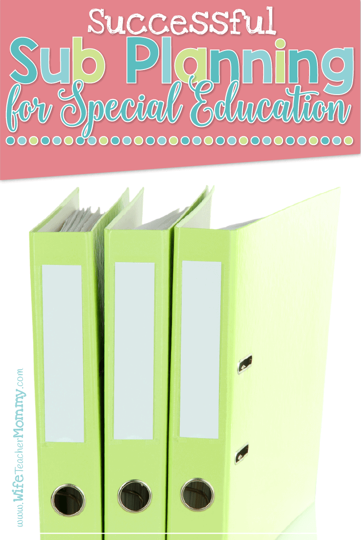 Sub planning in special education can be challenging! Here are some tips for successful sub planning for special education teachers. You'll have your sub plans together in no time!
