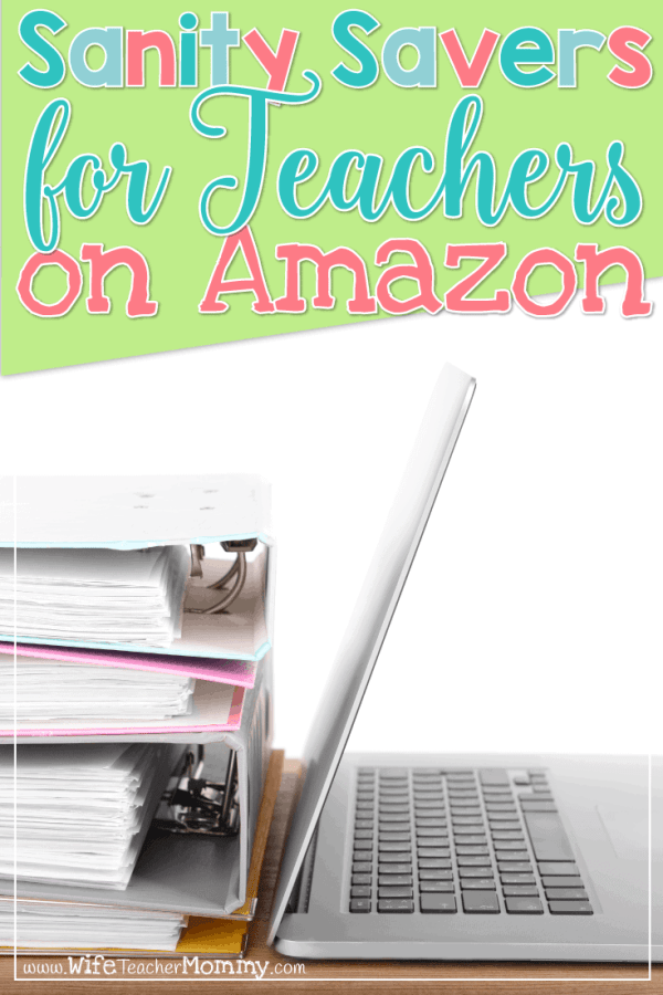 Sanity Savers for Teachers on Amazon
