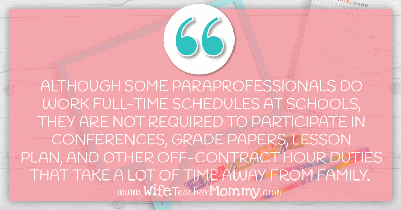 Being a paraprofessional is a great part time teaching option for moms!