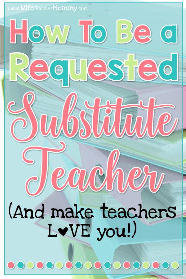 How To Be a Requested Substitute Teacher