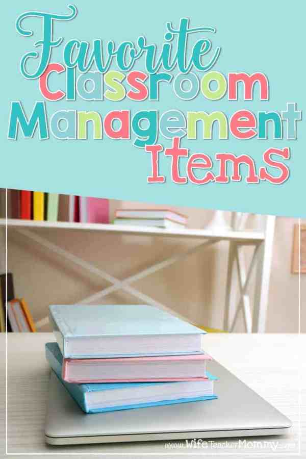 Favorite Classroom Management Items